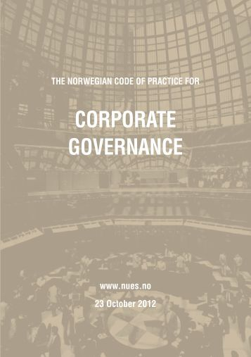 The Norwegian Code of Practice for Corporate Governance - Statoil