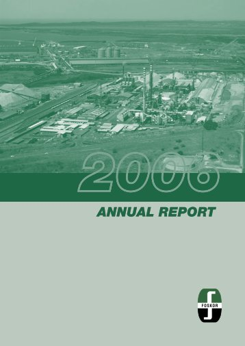 Download Annual Report 2006 - Foskor