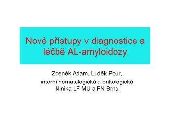 20. Nové přístupy v diagnostice a léčbě amyloidózy
