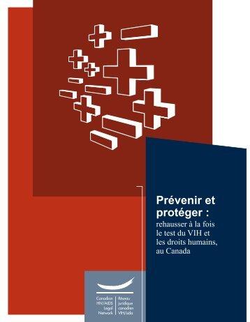 Prévenir et protéger : rehausser à la fois le test du VIH et les ... - CATIE
