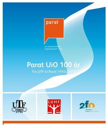 Parat UiO 100 år - Universitetet i Oslo