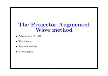 The Projector Augmented Wave method