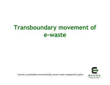 transboundary movement of ewaste - e-Waste. This guide