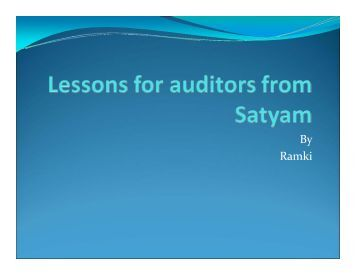 What happened in Satyam and lessons for auditors
