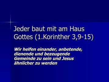 Jeder baut mit am Haus Gottes (1.Korinther 3,9-15) - EFG Hemsbach