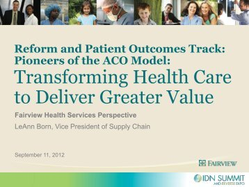Lessons Learned from Pioneers of the ACO Model - IDN Summit ...