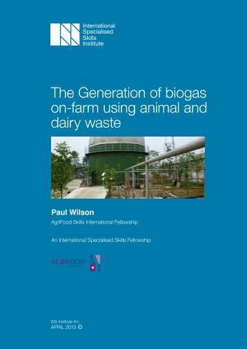 The Generation of biogas on-farm using animal and dairy waste