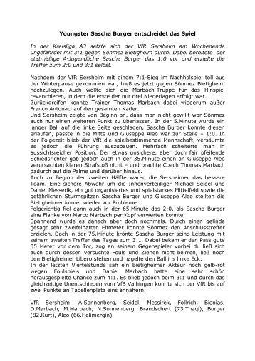 Youngster Sascha Burger entscheidet das Spiel In der Kreisliga A3 ...
