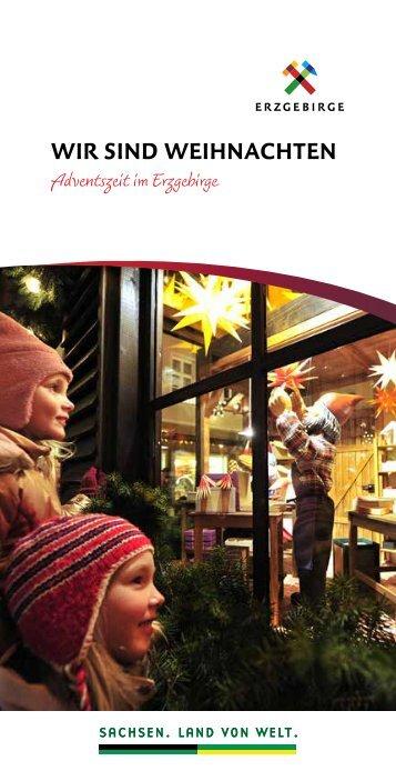 Wir sind Weihnachten - Tourismusverband Erzgebirge