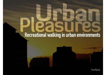 Urban Pleasures.pdf - Living Streets Aotearoa
