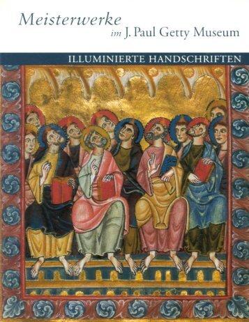 Meisterwerke im J. Paul Getty Museum - Illuminierte Handschriften