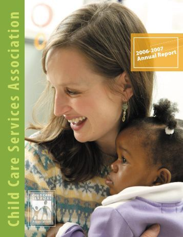 CCSA's 2006-2007 annual report - Child Care Services Association