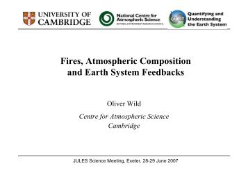 Fires, Atmospheric Composition and Earth System Feedbacks - JULES
