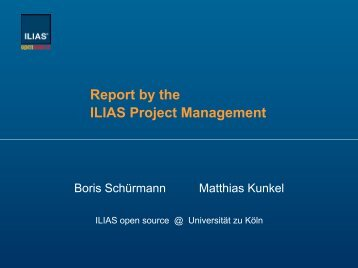 Report of the ILIAS Project Management