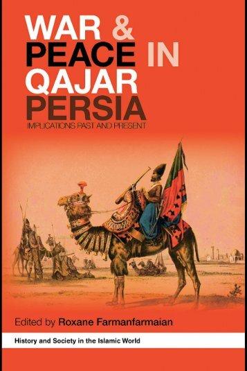 War and Peace in Qajar Persia: Implications Past and ... - Oguzlar.az