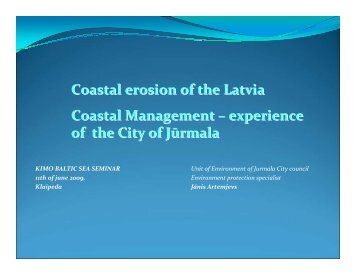 Coastal erosion of Latvia Coastal - KIMO