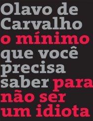 o_minimo_que_voc_precisa_saber_para_no_ser_um_idiota_-_olavo__de__carvalho.