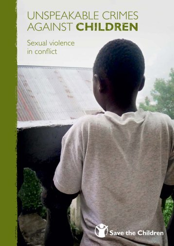 Unspeakable crimes against children: sexual violence ... - ReliefWeb