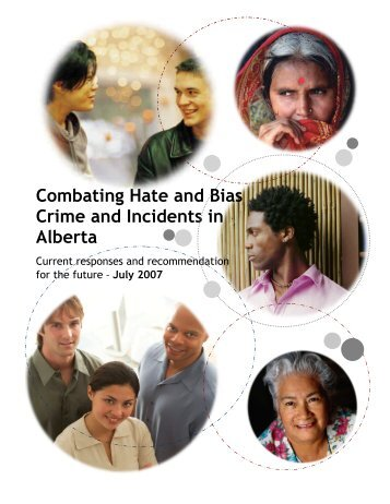Combating Hate and Bias Crime and Incidents in Alberta 2007