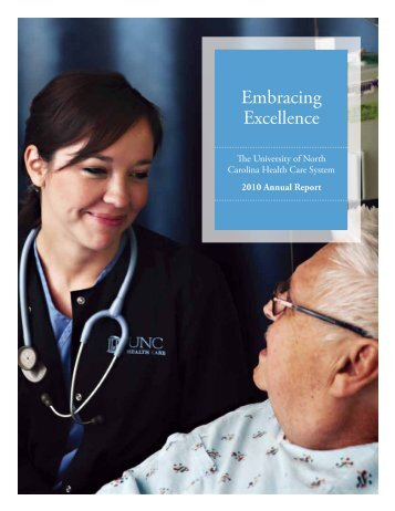 Embracing Excellence. Embracing Excellence - UNC Health Care