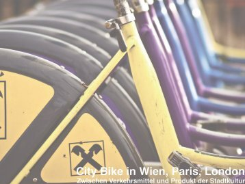 City Bike in Wien, Paris, London