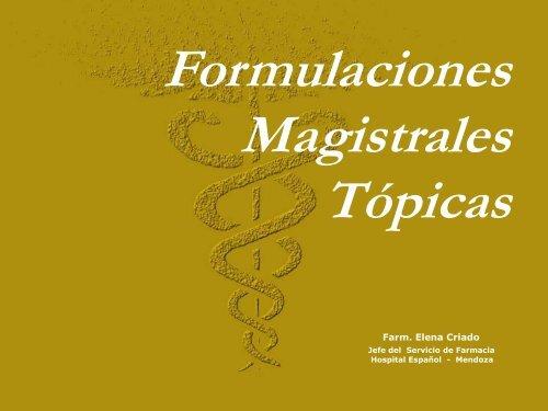 Formulaciones magistrales tópicas