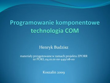Programowanie komponentowe - technologia COM.pdf - kik - Koszalin