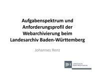Aufgabenspektrum und Anforderungsprofil der Webarchivierung ...