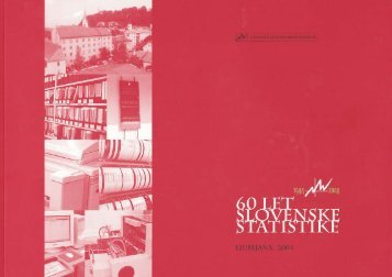 60 let slovenske statistike - Statistični urad Republike Slovenije