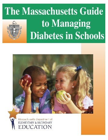 The Massachusetts Guide to Managing Diabetes in Schools