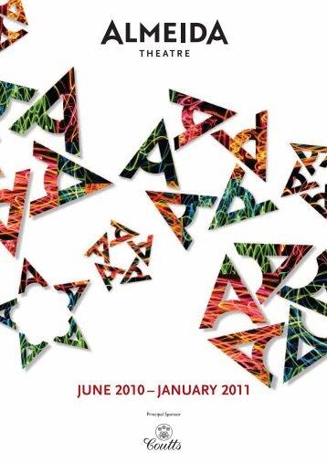 JUNE 2010 – JANUARY 2011 - Almeida Theatre