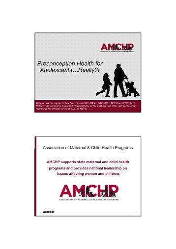 Preconception Health for Adolescents…Really?! - CityMatCH