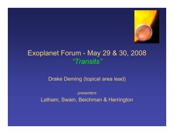 "Exoplanet Forum - May 29 & 30, 2008 ""Transits"""