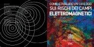 Come stabilire un dialogo sui rischi dei campi elettromagnetici