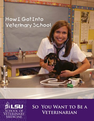 How I Got Into Veterinary School - School of Veterinary Medicine