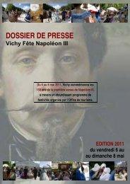 DOSSIER DE PRESSE Vichy Fête Napoléon III