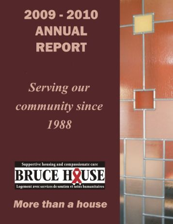 2009-2010 Annual Report - Bruce House