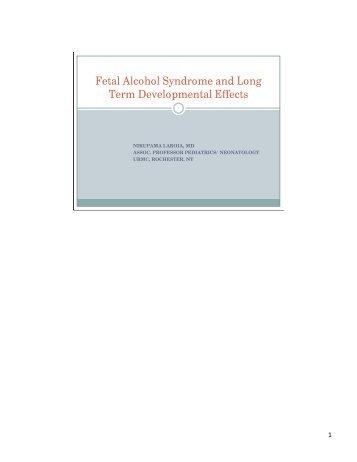 Fetal Alcohol Syndrome and Long Term Neurodevelopmental ...