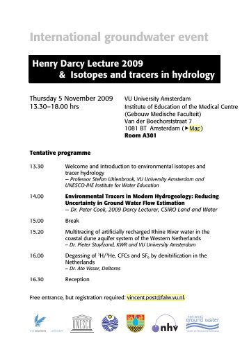 Henry Darcy Lecture 2009 & Isotopes and Tracers in Hydrology