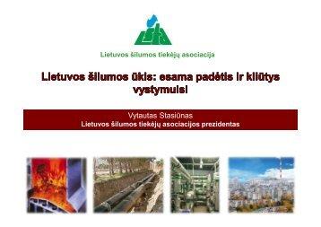 Atsisiųsti pranešimą.pdf - Lietuvos šilumos tiekėjų asociacija (LŠTA)