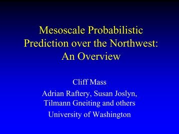 Overview of the Northwest Regional Probabilistic Prediction System