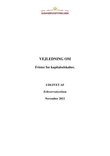 Vejledning om frister for kapitalselskaber (pdf) - Erhvervsstyrelsen