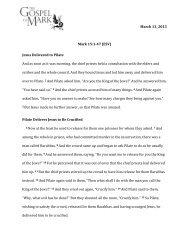 March 13, 2013 Mark 15:1-‐47 (ESV) Jesus Deliv