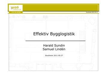 Effektiv Bygglogistik Samuel Linden Harald Sundin