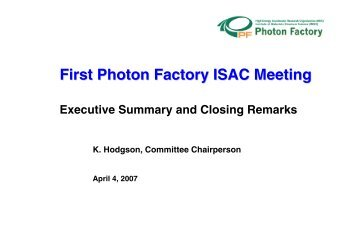 Executive Summary and Closing Remarks - Photon Factory - KEK
