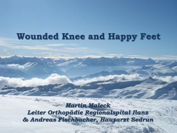 Wounded knee and happy feet