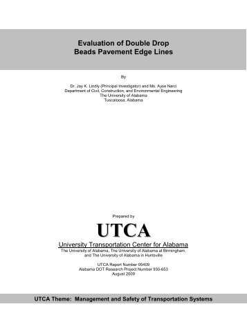 Evaluation of Double Drop Beads Pavement Edge Lines - University ...