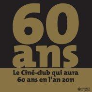 Le Ciné-club qui aura 60 ans en l'an 2011 - Activités culturelles de l ...