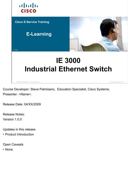 v 1 0 0 IE 3000 Industrial Ethernet Switch - Cisco Systems, Inc