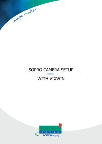 SOPRO CAMERA SETUP WITH VIXWIN - Sopro Technical Support